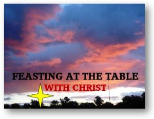 Feasting with Christ